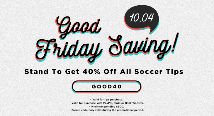 10.04 Good Friday Savings! Stand To Get 40% Off All Soccer Tips