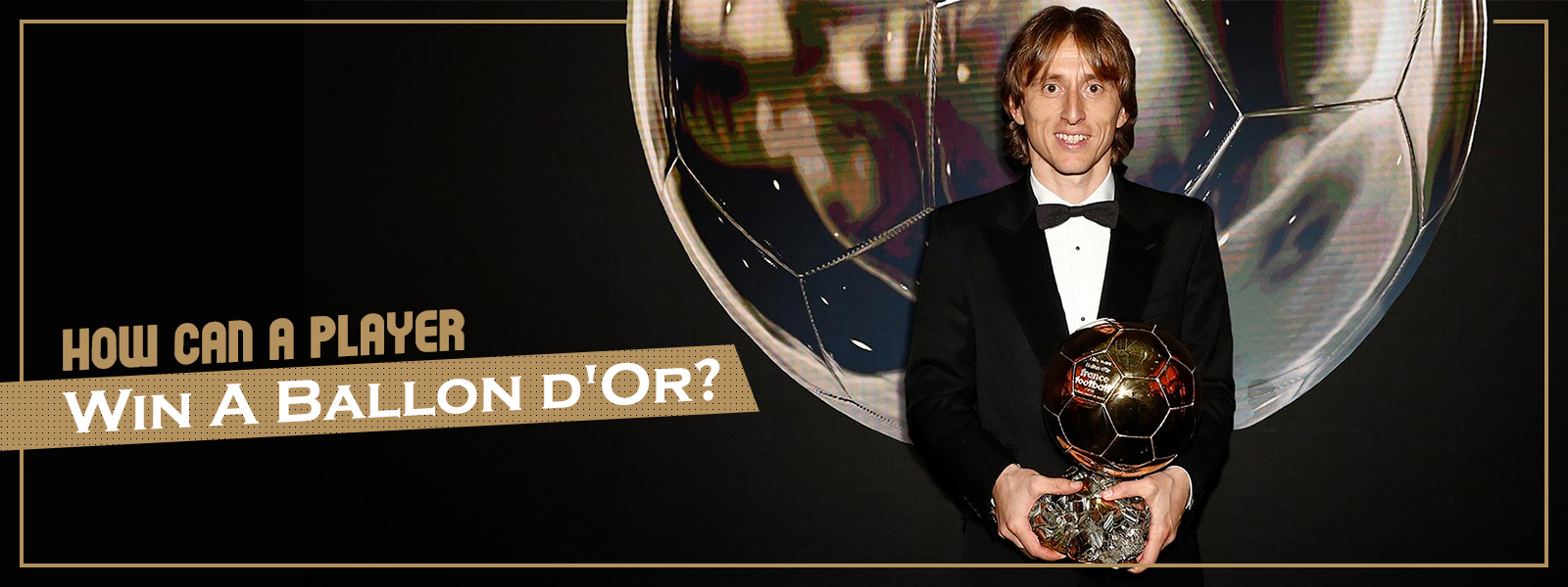 How Can A Player Win A Ballon d'Or?