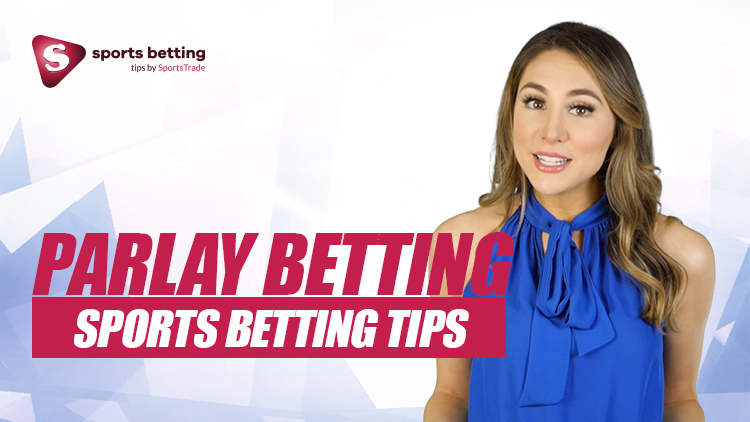 Parlay Sports Betting Tips