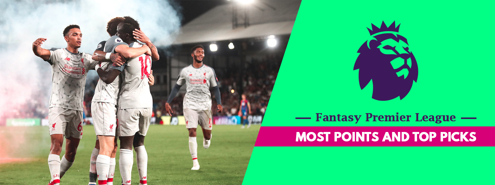 Most Points And Top Picks In Fantasy Premier League