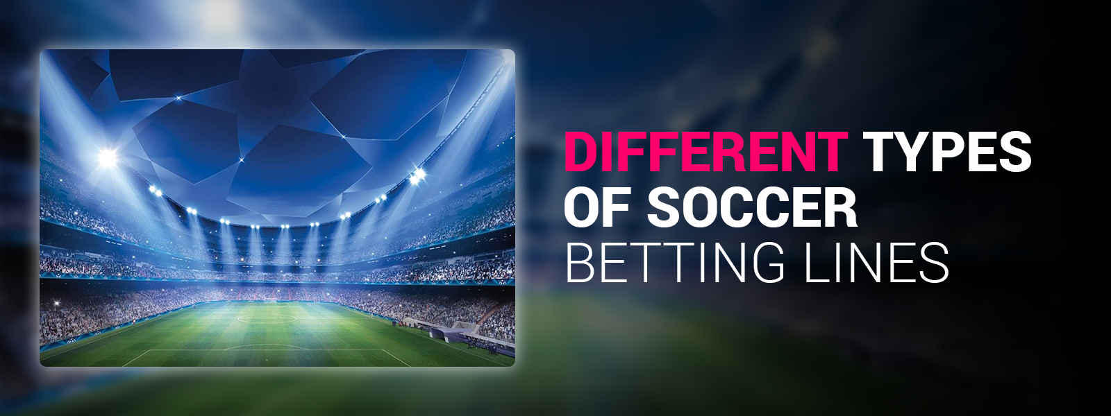 SportsTrade | Different Types Of Soccer Betting Lines