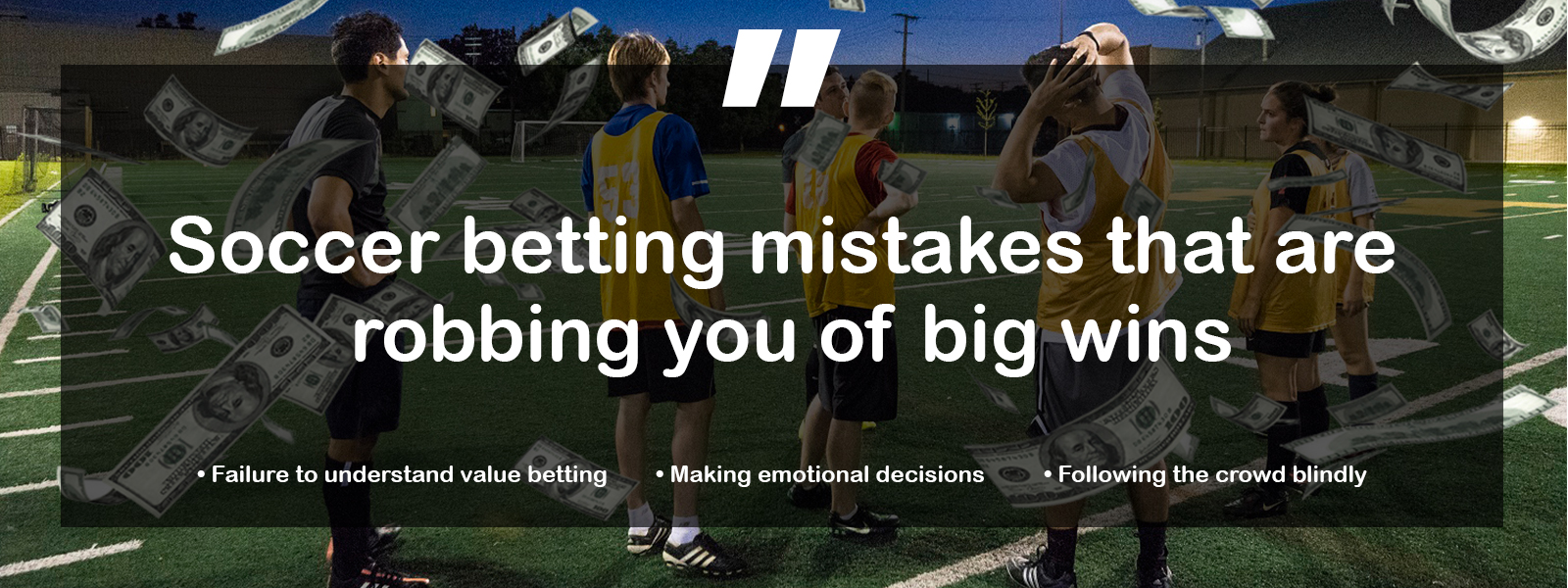 Top 3 Soccer Betting Mistakes You Should Avoid