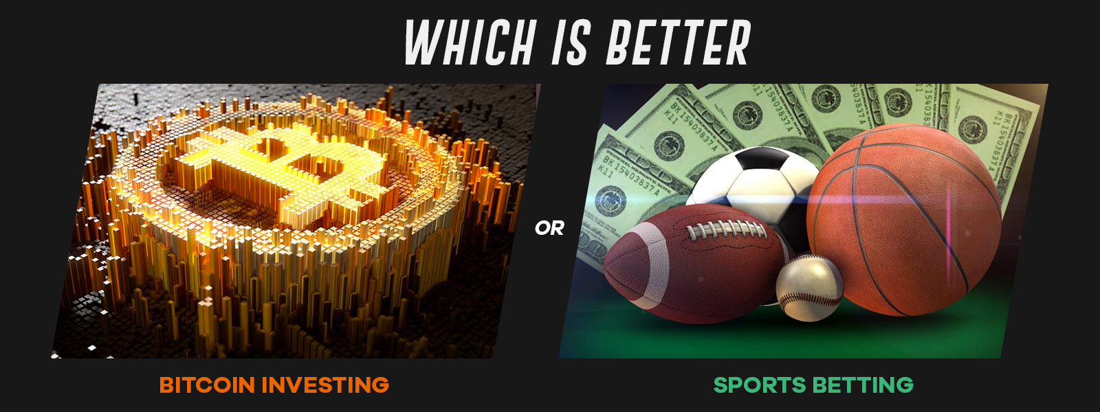 Bitcoin Investing vs Sports Betting
