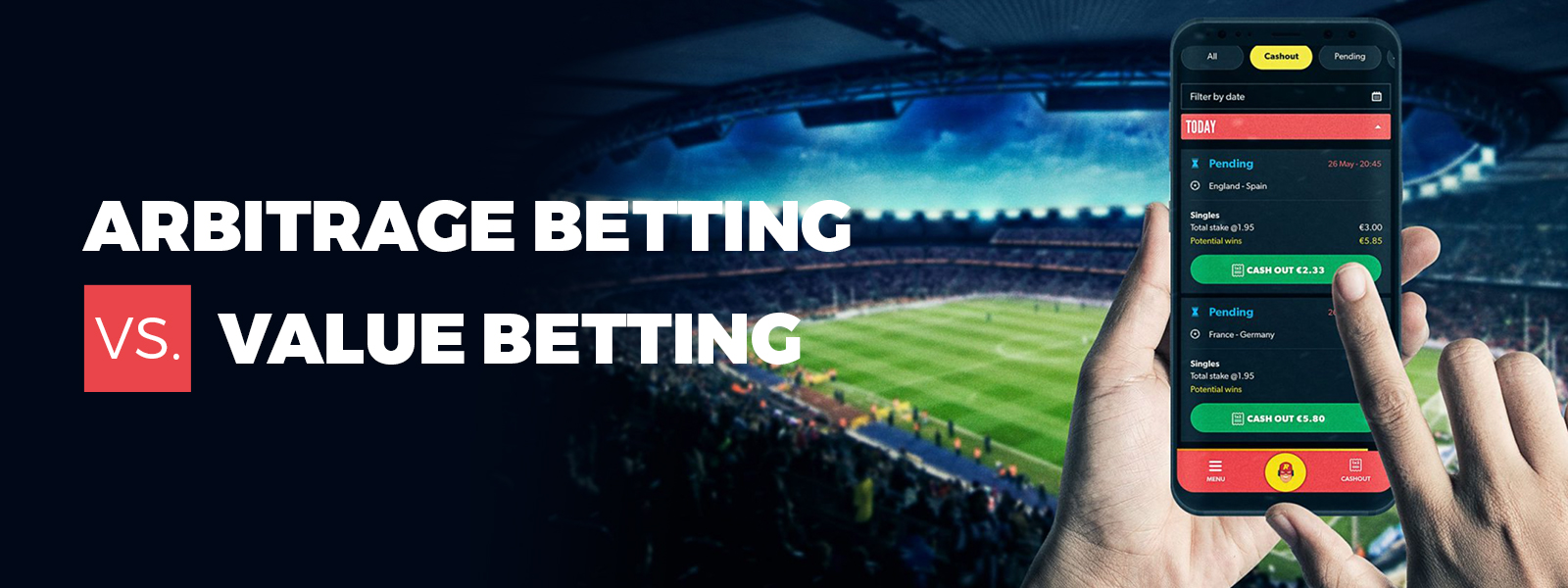 Arbitrage Betting And Value Betting