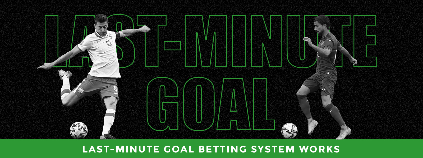 Last-Minute Goals Betting Strategy