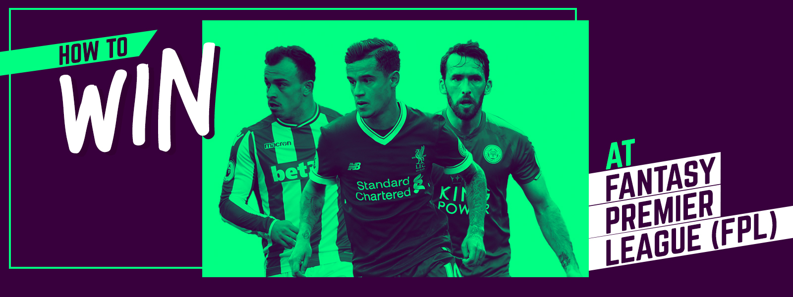 How To Win At Fantasy Premier League