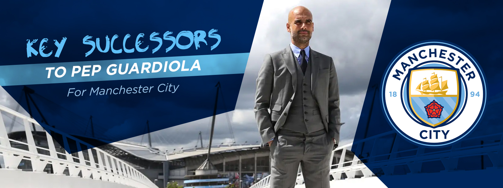 Key Successors To Pep Guardiola For Manchester City