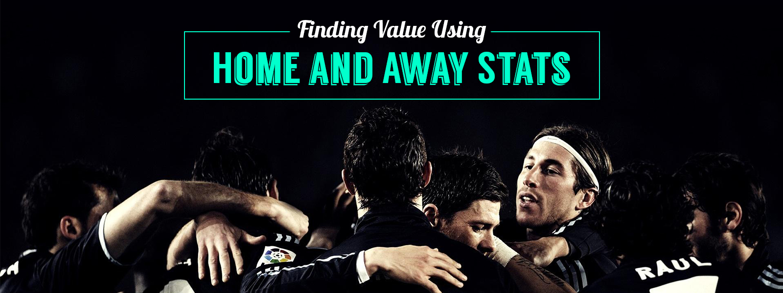 Finding Value Using Home and Away Stats