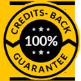 Credits back 100% guarantee